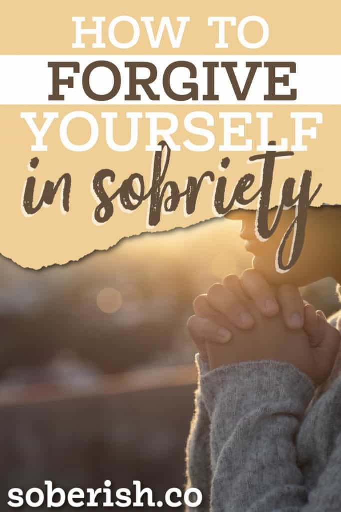 how to forgive yourself in sobriety PIN with praying hands