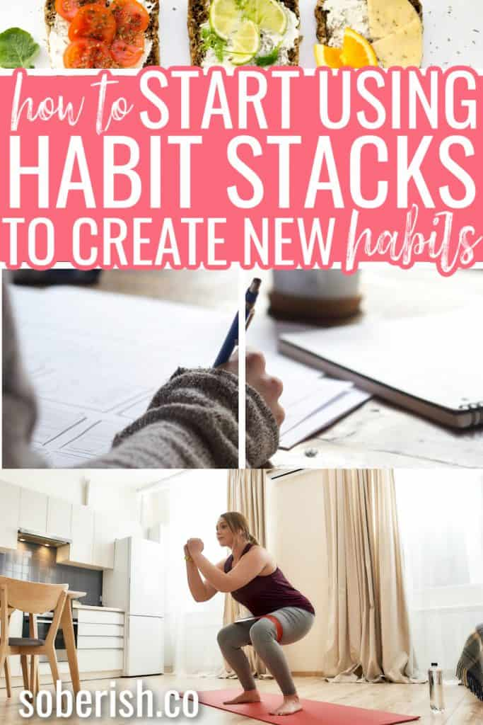 habit stacks PIN with pictures of journaling exercise and healthy toast