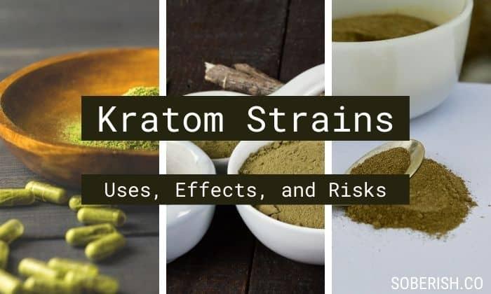 Three different kratom strains